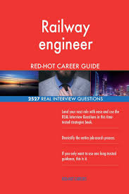 Physical Design Interview Questions Book Railway Engineer Red Hot Career Guide 2527 Real Interview