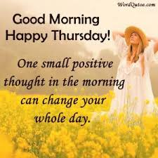 Thursday Good Morning Quotes Best of Good Morning Thursday Quotes Good Wishes Bank