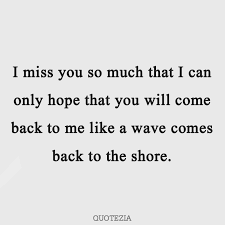 50 Quotes To Make Him Miss You Love You More Quotezia