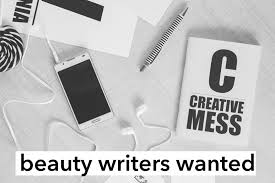 beauty writer jobs beauty writers wanted1