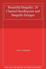 Beautiful Bargello 26 Charted Needlepoint And Bargello Designs By Joyce S Petschek Hardback 1997