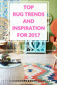 Top Rug Trends And Inspiration For What To Lay On Your Floors In 2017 Perfect