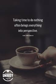 Free for commercial use no attribution required high quality images. 10 Good Morning Quotes That Will Inspire You Becoming Unbusy