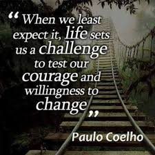 Life Challenge Quotes When we least expect it life sets us a challenge to test our 23