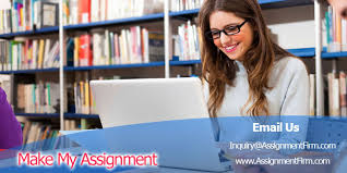 make my assignment s best online essay writing service  make my assignment