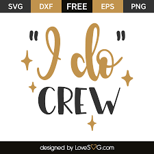 Free christmas vector download in ai, svg, eps and cdr. I Do Crew Lovesvg Com