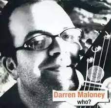 Darren Maloney – Who? (2004, CD) - Discogs
