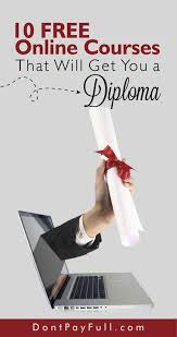 online courses that will get you a diploma 10 online courses that will get you a diploma