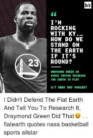 Kyrie Irving Quotes Amazing Br I M ROCKING NNN WITH KY HOW DO WE STAND ON THE EARTH IF IT'S 48
