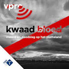 Podcast Luisteren (PodNL): Kwaad Bloed