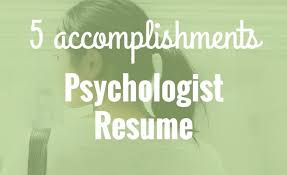 5 Accomplishments To Make Your Psychologist Resume Stand Out