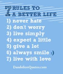 40 Rules To A Better Life Quotes Pinterest Wisdom Thoughts And Classy 7 Rules Of Life Quote