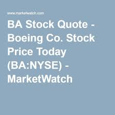 Boeing Stock Quote Best BA Stock Quote Boeing Co Stock Price Today BANYSE