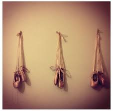 hang your ballet shoes on the wall