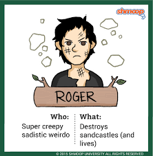 roger in lord of the flies character analysis