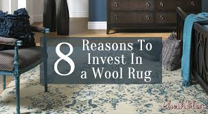 8 reasons why wool is the best rug material you can with decor 2