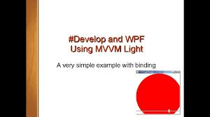 Xamarin Mvvm Light Develop Using Mvvm Light And Binding