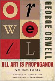 propaganda essays doorway all art is propaganda critical essays books pics new