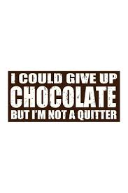 Top 25 best Chocolate quotes ideas on Pinterest