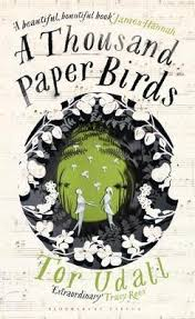 a thousand paper birds by tor udall