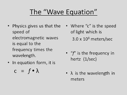the electromagnetic spectrum ppt the wave equation