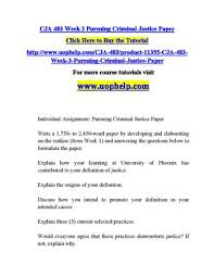 Criminal Justice Definition Cja 483 Week 3 Pursuing Criminal Justice Paper By Subbub57 Issuu