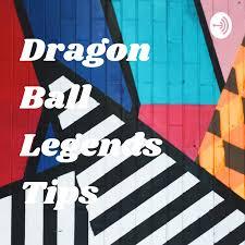 Dragon Ball Legends Tips
