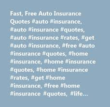 cool fast free auto insurance quotes auto insurance auto insurance with home insurance nj quotes