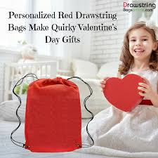 personalized red drawstring bags make quirky valentine s day gifts