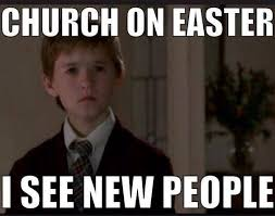 Christian memes at church on Easter! lol | Oh! That's funny ... via Relatably.com