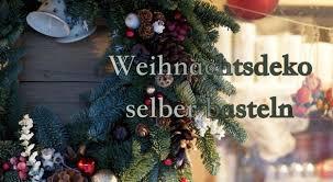 Schöne Traditionen Weihnachtsdeko Selber Basteln Möbel