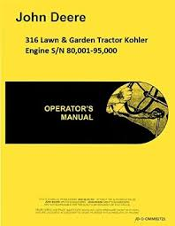 cheap manual for kohler engine manual for kohler engine get quotations · john deere 316 lawn garden tractor w kohler engine operators manual