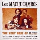 The Very Best of Los Machucambos [Atoll Music]