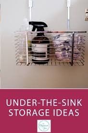 Under The Kitchen Sink Storage Under The Sink Storage Ideas Blog Home Organisation The