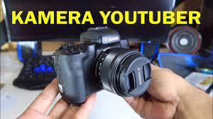 Kamera yang cocok untuk menjadi youtuber - YouTube