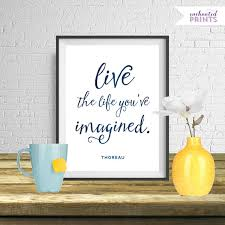 live the life youve imagined modern art print professionally designed and delivered as a on live the life you imagined wall art with live the life youve imagined modern art print professionally