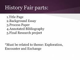 paper history fair informational tuesday ppt   ppt paper examples of process essays dillabaughs com history fair informational tuesday 1