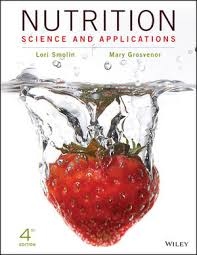 Nutrition Science And Applications 4th Edition Health Diet