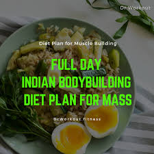 Diet Chart For Muscle Building Best Indian Bodybuilding Diet Plan Dr Workout