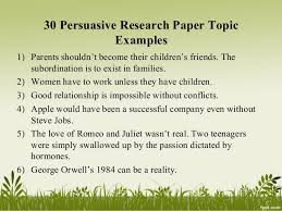 persuasive research paper assignments list of persuasive topics mrs carsons classes google sites