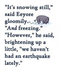 Eeyore is a favorite from among numerous lovers of winnie the pooh figures, and he is a remarkably adorable donkey who is badly downhearted for near infinity. Ok It May Not Still Be Snowing But Eyeore Pinned The Tail On The Donkey With This One Eeyore Quotes Pooh Quotes Eeyore