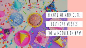 20 Happy Birthday Wishes For Mother In Law Legitng