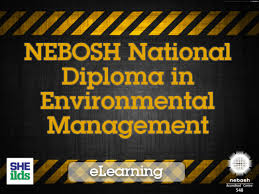 sheilds nebosh diploma in environmental management nebosh diploma in environmental management