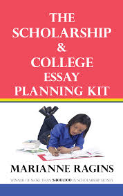 the scholarship college essay planning kit how to write essays