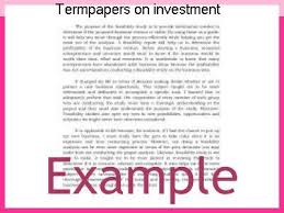 termpapers on investment college paper service termpapers on investment your example of a term paper about investment online college term