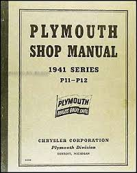 plymouth repair shop manual original 1941 plymouth shop manual original