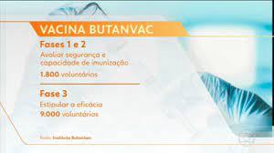 Bom Dia Brasil | Butantan e governo de SP anunciam o desenvolvimento da  vacina brasileira Butanvac
