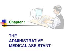 Ppt The Administrative Medical Assistant Powerpoint