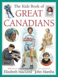 the kids book of canadian history written by carlotta hacker and ilrated by john mantha books about canada eh