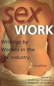 Sex Work by Priscilla Alexander, Frederique Delacoste | Waterstones